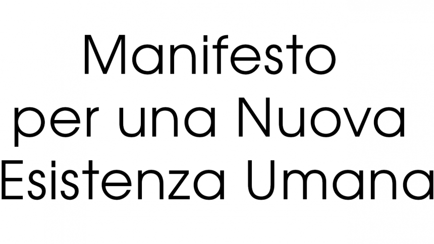 Manifesto Nuova Esistenza Umana